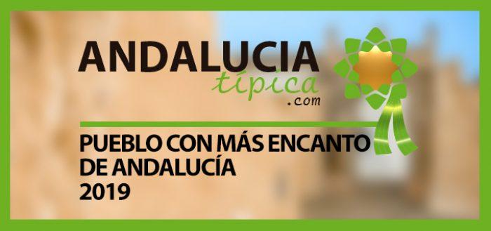 El Pueblo con más Encanto de Andalucía 2019